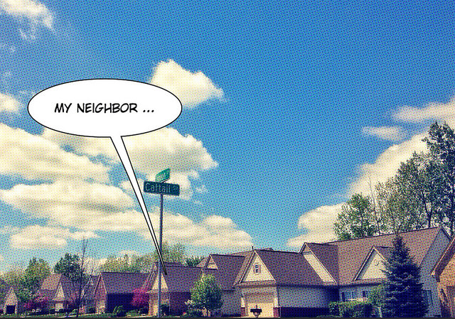 Most People Say They Have Good Neighbors